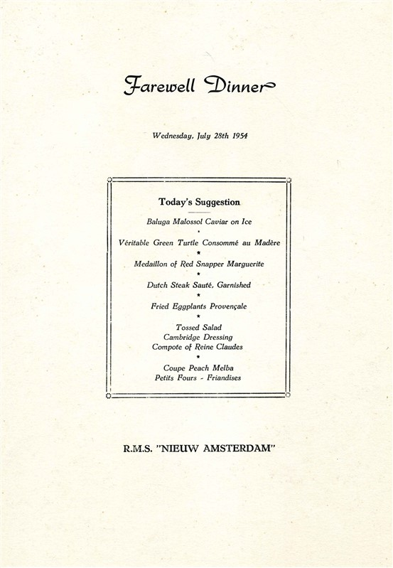 Holland american nieuw amsterdam july 28 1954 first class lunch a pair of first class menu from a holland american cruise on the nieuw amsterdam on july 28 1954 there is a farewell dinner menu and a luncheon menu with publicscrutiny Image collections